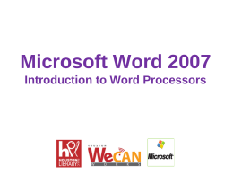 Dowlonad the MS Word 2007 Presentation