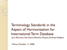 Terminology Standards in the Aspect of Harmonization for