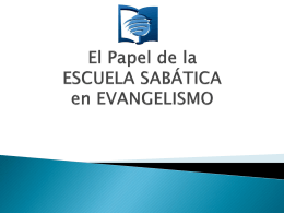 The Role of the Sabbath School in Evangelism