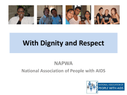 With Dignity and Respect - The Center for HIV Law and …