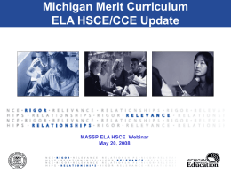 Michigan Merit Curriculum ELA HSCE/CCE Update