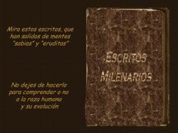 Escritos milenarios - Bienvenidos a los Despiertos