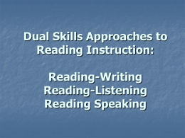 Dual Skills Approaches to Reading Instruction: Reading