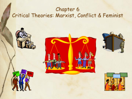 CHAPTER SIX: CRITICAL THEORIES: MARXIST, CONFLICT, …