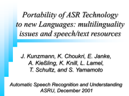 Panel: Portability of ASR technology to new languages