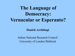The Language of Democracy: Vernacular or Esperanto? …