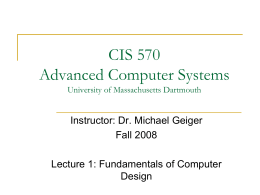CIS 570 Advanced Computer Systems