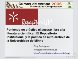 The Insititutional Repository and Minho University OA Policy