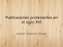 Publicaciones protestantes en el siglo XVI