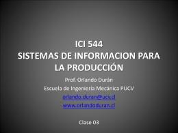 ICI 544 SISTEMAS DE INFORMACION PARA LA …