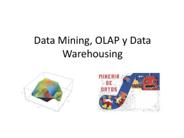 Clase_11 OLAP, Data Minning y Data Warehousing