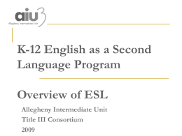 K-12 English as a Second Language Program May 23, 2005