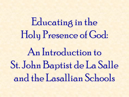 St. John Baptist de La Salle Patron of All Teachers of Youth