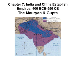 Chapter 7: India's First Empires