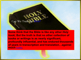 Can We Trust the Bible? - Lord of Lords Bible Community …
