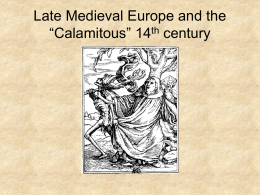 "Late Medieval Europe and the ""Calamitous"" 14th century"