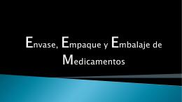 Envase, Embalaje y Etiquetado de Medicamentos