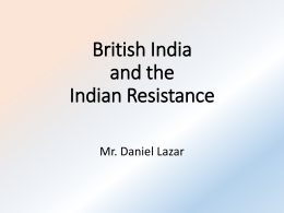 The Emergence of British India and the Indian Resistance