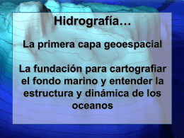Hydrography the Basic Unit of Measurement in the Sea