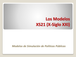 Los Modelos XS21 (X-Siglo XXI)