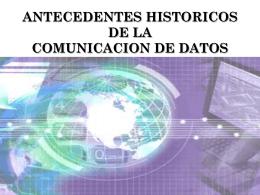 ANTECEDENTES HISTORICOS DE LA COMUNICACION DE …