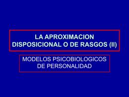 LA APROXIMACION DISPOSICIONAL O DE RASGOS (II)