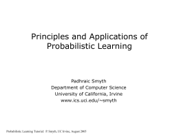 Probabilistic Learning and AI: A Review and Update