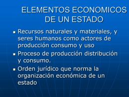 ELEMENTOS ECONOMICOS DE UN ESTADO