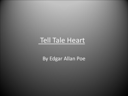 Tell Tale Heart - Wappingers Central School District