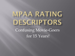 MPAA Rating Descriptors - mstmhsla / High School …