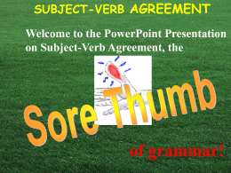 Subject - Verb Agreement PowerPoint