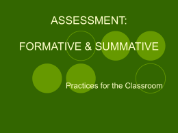 ASSESSMENT FORMATIVE & SUMMATIVE