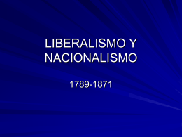 LIBERALISMO Y NACIONALISMO