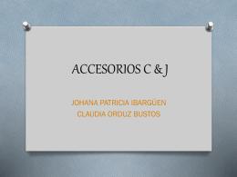 ACCESORIOS C & J