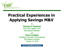 Practical Experiences in Applying Savings M&V