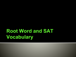 Root Word and SAT Vocabulary
