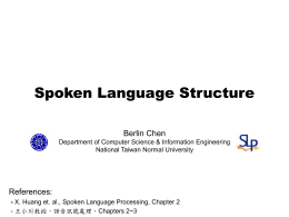 Spoken Language Structure