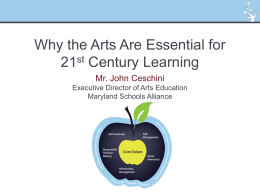 Why the Arts Are Essential for 21st Century Learning