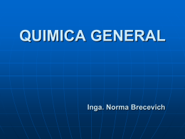 QUIMICA GENERAL 2011 Inga. Norma Brecevich