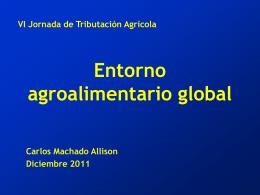 Entorno agroalimentario global