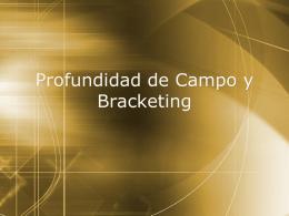 Profundidad de Campo y Bracketing