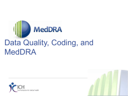 Data Quality, Coding and MedDRA