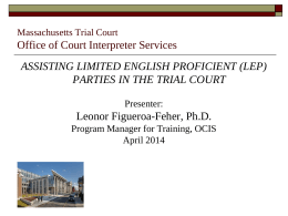 The Office of Court Interpreter Services