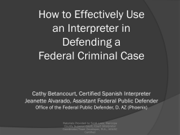 How to Effectively Use an Interpreter in Defending a