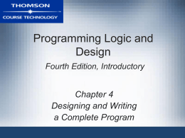 Programming Logic and Design Fourth Edition, …