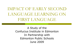 IMPACT OF EARLY SECOND LANGUAGE LEARNING ON …