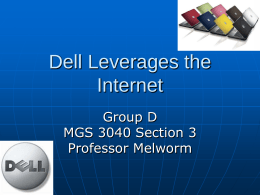 3-Besides selling direct, what other programs has Dell