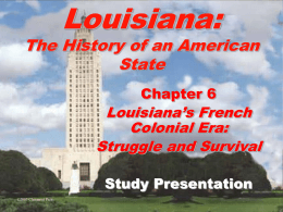Lousiana: The History of an American State