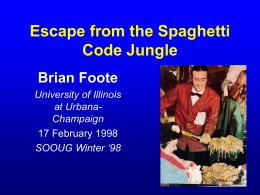 Escape from the Spaghetti Code Jungle