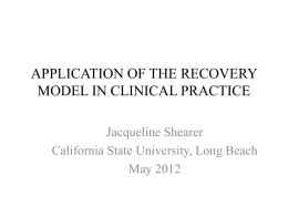 Application of The Recovery Model in Clinical Practice